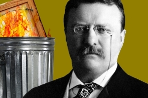 Theodore Roosevelt Hated His Presidential Portrait So Much He Burnt It